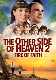 The Other Side of Heaven: Fire of Faith
