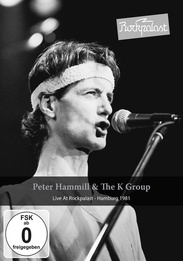 Peter Hammill & The K Group: Live at Rockpalast