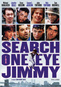 The Search For One-Eyed Jimmy