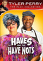 Tyler Perry's The Haves & The Have Nots (Play)