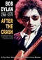 Bob Dylan 1966-1978: After The Crash