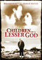 Children Of A Lesser God