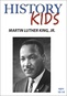 History Kids - Martin Luther King, Jr.